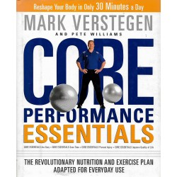 MARK VERSTEGEN : CORE PERFORMANCE ESSENTIALS