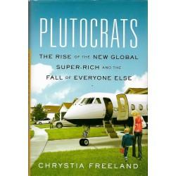 PLUTOCRATS: CHRYSTIA FREELAND