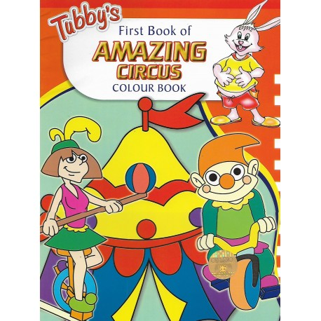 Tubby's First Book of AMAZING CIRCUS COLOUR BOOK
