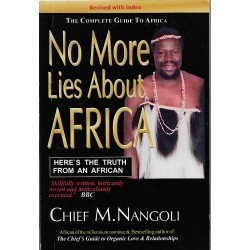 NO MORE LIES ABOUT AFRICA
