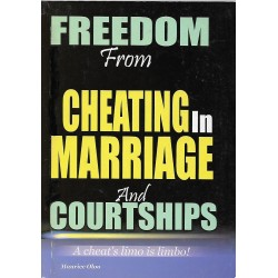 FREEDOM from CHEATING IN MARRIAGE And COURTSHIPS