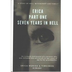 Erica Part One Seven Years in Hell