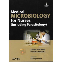 Medical Microbiology for Nurses (including Parasitology)