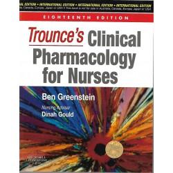 TROUNCE'S CLINICAL PHAMACOLOGY FOR NURSES