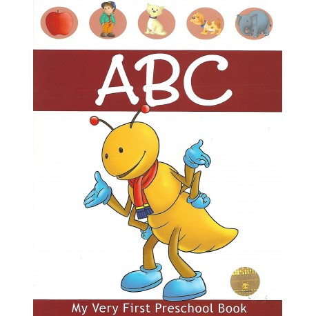 ABC : My Very First Pre-school Book