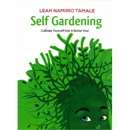 self gardening. cultivate Yourself into a better you