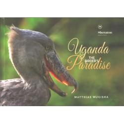 Uganda The Birders Paradise