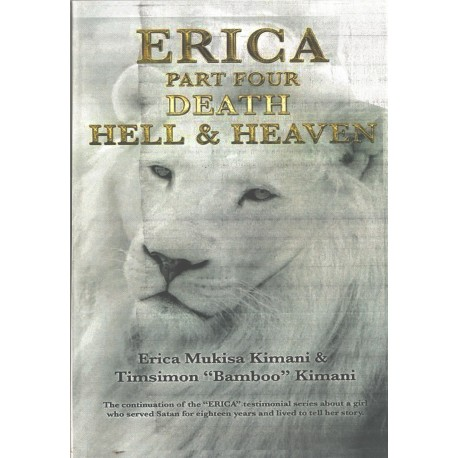 Erica Part Four: Death Hell and Heaven