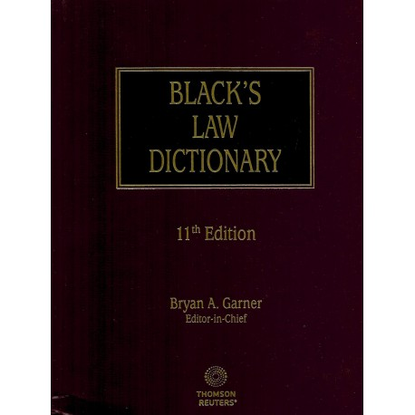 BLACK'S LAW DICTIONARY -11th Edition