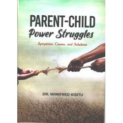 Parent Child Power Struggles