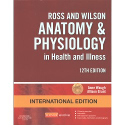 Ross & Wilson Anatomy and Physiology in Heath and illness