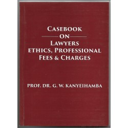 Casebook on Lawyers , Ethics , Professional Fees & Charges