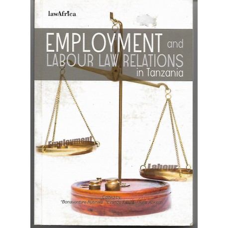 Employment and labour Law Relations in Tanzania