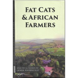 Fat Cats & African Farmers
