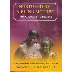 Nurtured by a Blind Mother