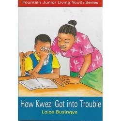 How Kwezi got into Trouble