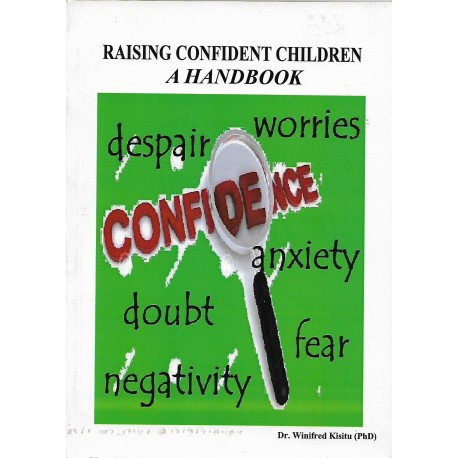 RAISING CONFIDENT CHIDREN -A HANDBOOK