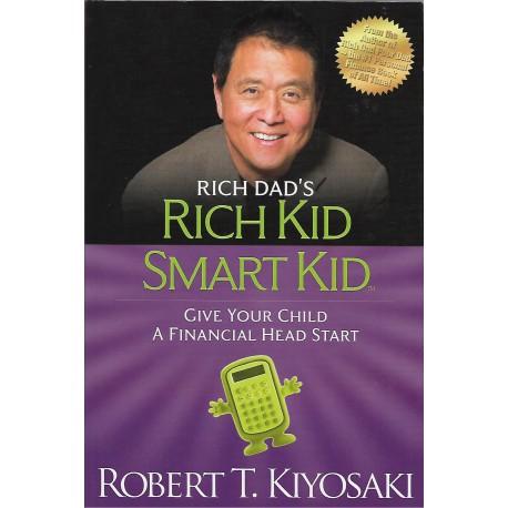 RICH DAD'S :RICH KID SMART KID