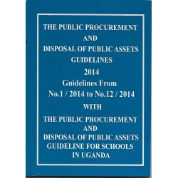 The PPDA Guidelines 2014 & PPDA guidelines for Schools in Uganda